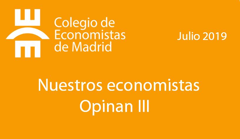 Nuestros economistas opinan III