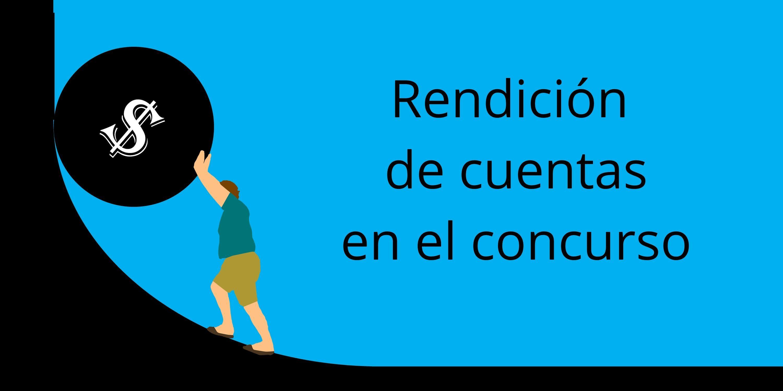 «Seminario Concursal 5: La rendición de cuentas en el concurso»