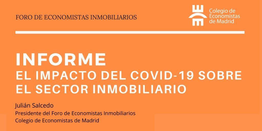 INFORME. El impacto del COVID-19 sobre el sector inmobiliario