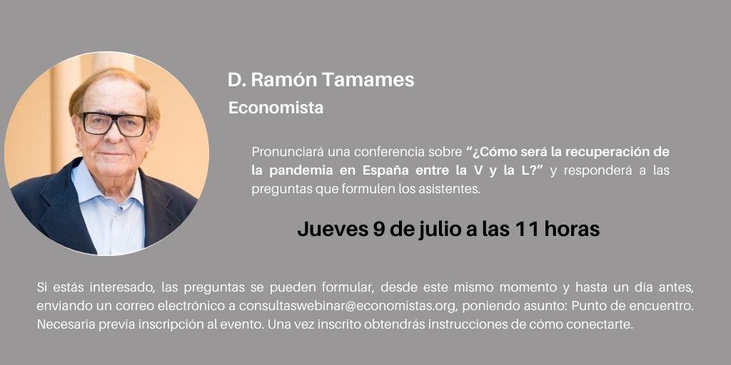 Punto de encuentro con D. Ramón Tamames
