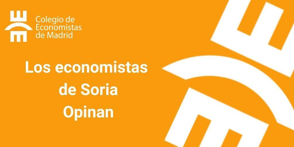 Los economistas de Soria Opinan V
