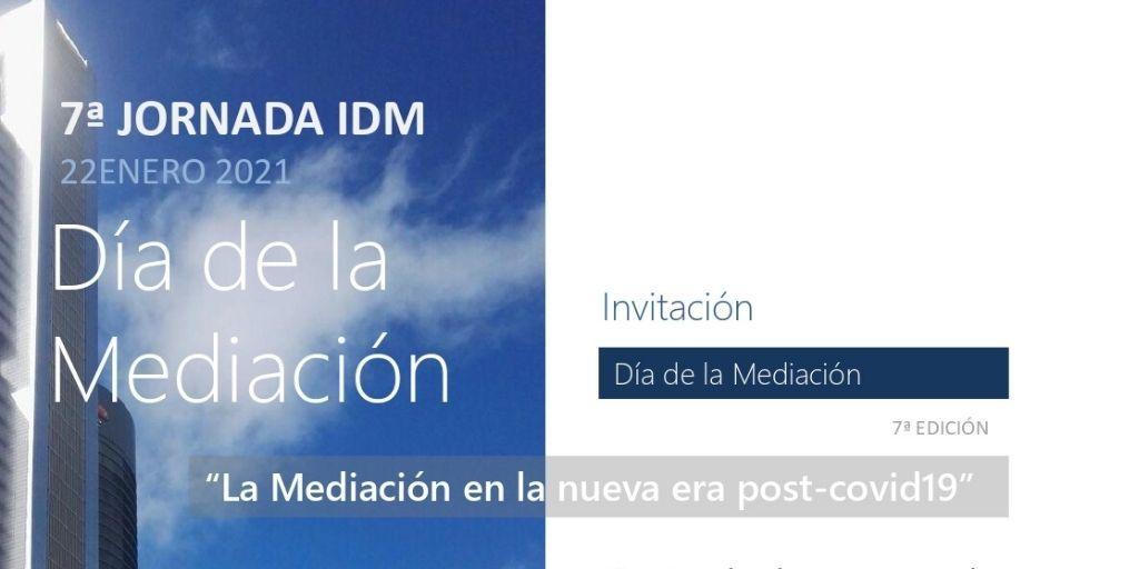 """Día de la mediación «La Mediación en la nueva era post-covid19 """""""